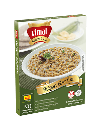 Baigan Bhartha - Dal Tadka - Vimal Agro Products Pvt. Ltd. - Irresistible Taste